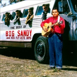 Big Sandy & The Flyright Boys- Best Of