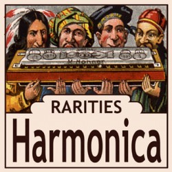 Harmonica Rarities- (2CDS) 59 Rare Recordings From the 20's-60's