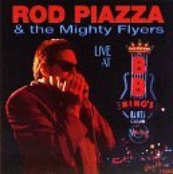 Piazza Rod & Mighty Flyers- Live At BB KINGS Club