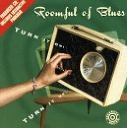 Roomful Of Blues- Turn It On Turn It Up (USED)