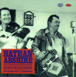 Abshire Nathan- Master Of The Cajun Accordian