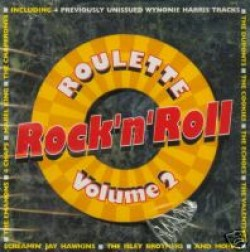 Roulette Rock & Roll Collection- Volume 2