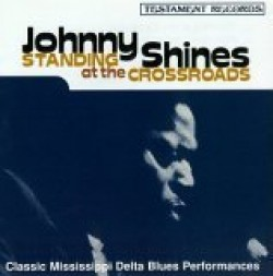Shines Johnny-Standin At The Crossroads
