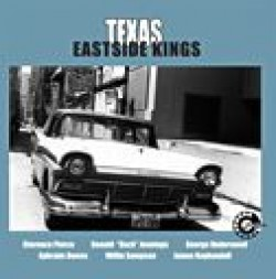 Texas Eastside Kings- East Austin Blues