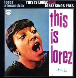 Alexandria Lorez- This Is Lorez / Lorez Sings Pres