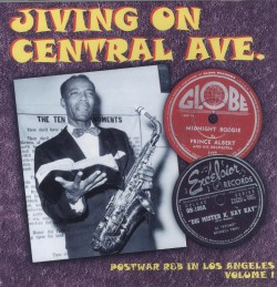 Jiving On Central Ave- POSTWAR R&B IN LOS ANGELES Vol 1