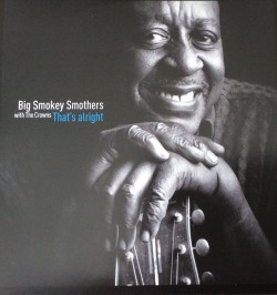 Smothers Big Smokey- Thats Alright