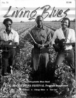Living Blues Magazine- #71  King Biscuit  Fenton Robinson