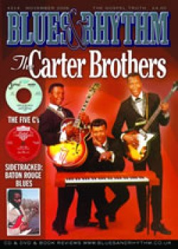 Blues & Rhythm Magazine #214- Carter Brothers Interview- Baton R