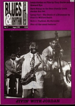 Blues & Rhythm Magazine- #71 Louis Jordan- Leroy Carr