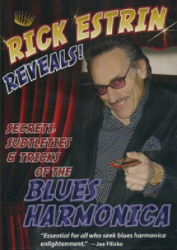 Rick Estrin Reveals!- (DVD) Secrets Subtleties Of The Blues Harp