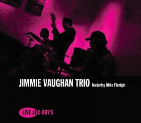 Jimmie Vaughan Trio-(VINYL) Live At C-Boys