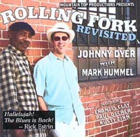 Dyer Johnny  Mark Hummel- Rolling Fork Revisited
