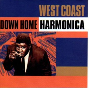West Coast Down Home Harmonica- 60\'s Blues Harmonica