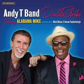 Andy T Band featuring Alabama Mike- Double Strike