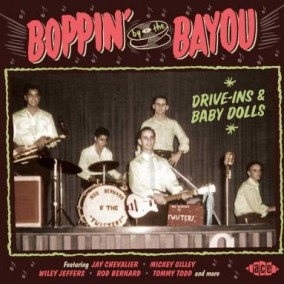 Boppin By The Bayou- (vol 16) Drive Ins & Baby Dolls