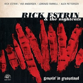 Estrin Rick & The Nightcats- Groovin In Greaseland