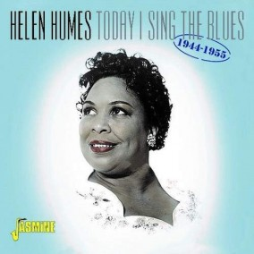Humes Helen- Today I Sing The Blues 1944-55