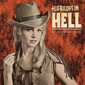 Hillbillies In Hell- Country Music\'s Tormented Testament