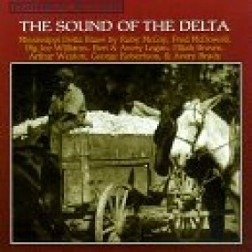 Sound Of The Delta- Mississippi Delta Blues 1960\'s