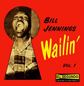 Jennings Bill- Wailin\' VOL 1