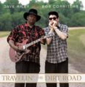 Riley Dave & Bob Corritore- Travelin\' The Dirt Road