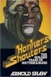 Honkers and Shouters: The Golden Years Of Rhythm & Blues