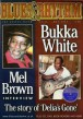 Blues & Rhythm Magazine-#189 Bukka White- Mel Brown