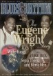 Blues & Rhythm Magazine-#203 Eugene Wright- Willie King