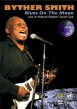 Byther Smith- DVD- Blues On The Moon- LIVE