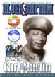 Blues & Rhythm Magazine #218-  CARL MARTIN- Mississippi Blues