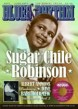 Blues & Rhythm Magazine #220- Sugar Chile Robinson + more!!