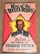King of the Delta Blues- The Life & Music of Charlie Patton